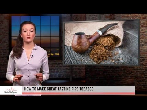 How to make your own great tasting flavored pipe tobacco at home