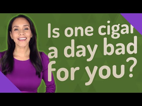 Is one cigar a day bad for you?