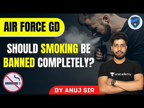 Should smoking be banned completely?   target air force gd   indian defence fighters   by anuj sir