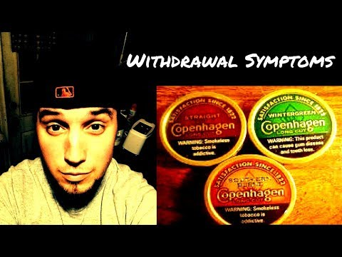 Severe chewing tobacco withdrawal symptoms