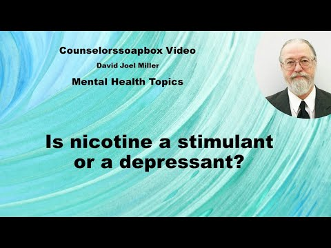 Is nicotine a stimulant or a depressant?