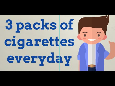 I smoke about 3 packs of cigarettes everyday, trying to cut down how about you?